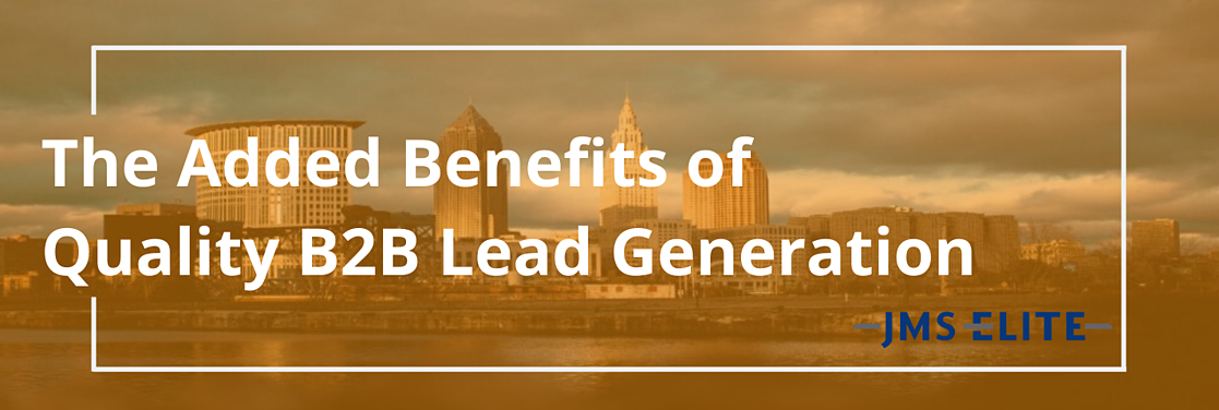 Added Benefits of Quality Lead Generation