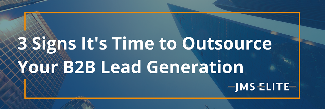Time to Outsource B2B Lead Generation
