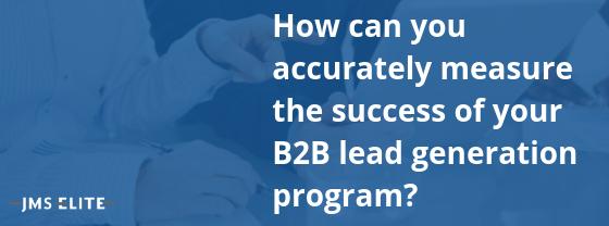 KPIs for Complex B2B Lead Generation